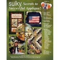 9781931176101: Sulky Secrets to Successful Applique!