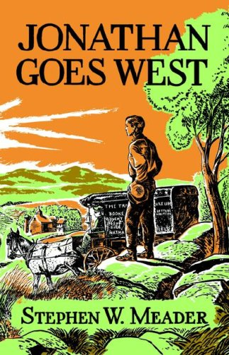 Jonathan Goes West: Stephen W. Meader