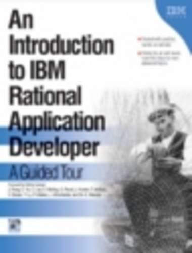 An Introduction to IBM Rational Application Developer: Jane Fung; Christina