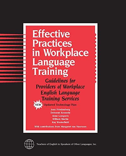 Effective Practices in Workplace Language Training: Joan Friedenberg, Deborah