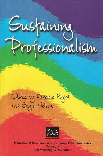 9781931185110: Sustaining Professionalism