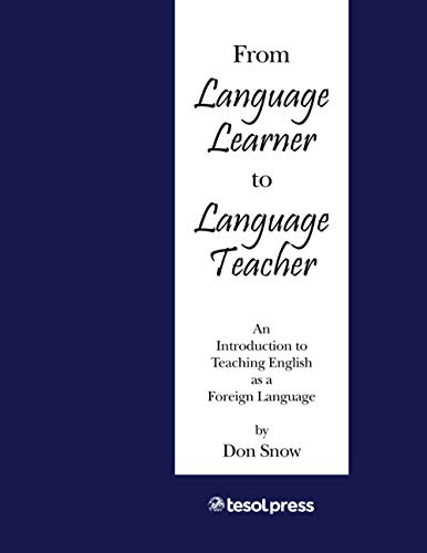 From Language Teacher to Language Learner