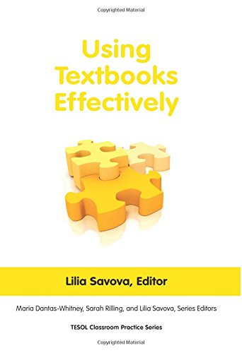 Using Textbooks Effectively (Tesol Classroom Practice): Editor-Lilia Savova