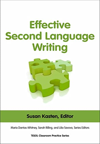 9781931185639: Effective Second Language Writing (Classroom Practice Series)