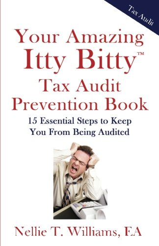 9781931191517: Your Amazing Itty Bitty Tax Audit Prevention Book: 15 Essential Tips to Keep From Being Audited