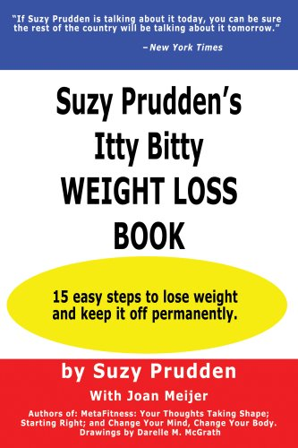 Suzy Prudden's Itty Bitty Weight Loss Book (1931191875) by Suzy Prudden; Joan Meijer