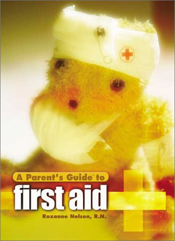 9781931199209: A Parent's Guide to First Aid