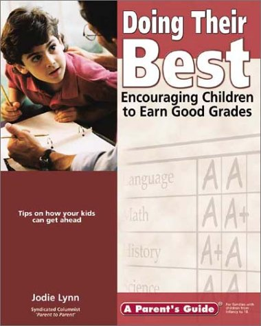 9781931199315: Doing Their Best: Encouraging Children to Earn Good Grades (Parent's Guide series)