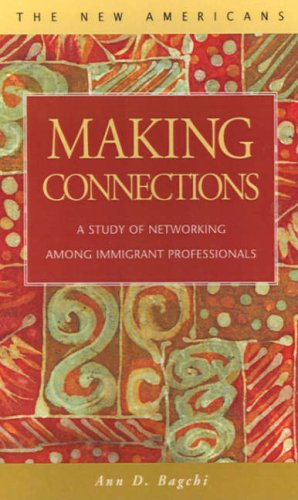 9781931202176: Making Connections: A Study of Networking Among Immigrant Professionals (New Americans)