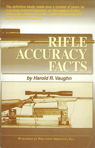9781931220071: Rifle Accuracy Facts