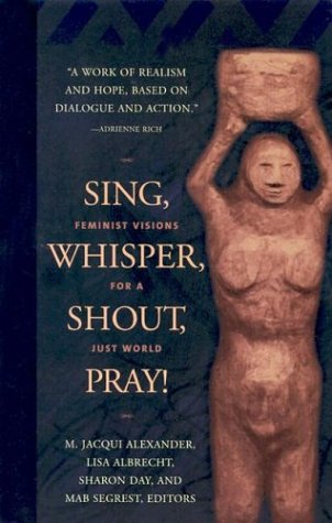 9781931223072: Sing, Whisper, Shout, Pray!: Feminist Visions for a Just World