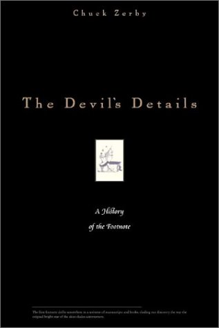 9781931229050: The Devil's Details: A History of the Footnote
