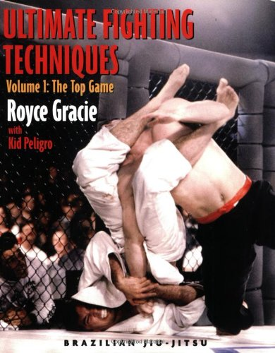 Ultimate Fighting Techniques Volume 1: The Top Game