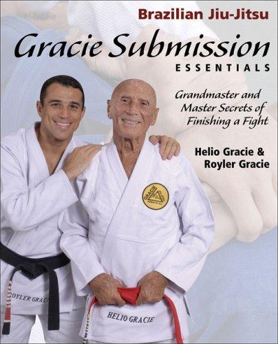 9781931229456: Gracie Submission Essentials: Grandmaster and Master Secrets of Finishing a Fight (Brazilian Jiu-Jitsu series)