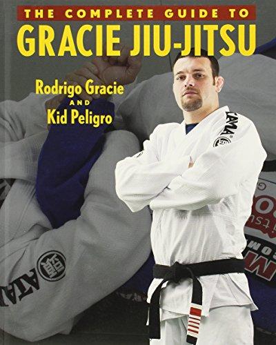 9781931229470: The Complete Guide to Gracie Jiu-Jitsu (Brazilian Jiu-Jitsu series)