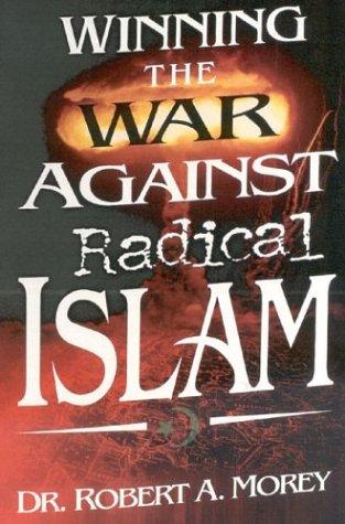 9781931230087: Winning the War Against Radical Islam