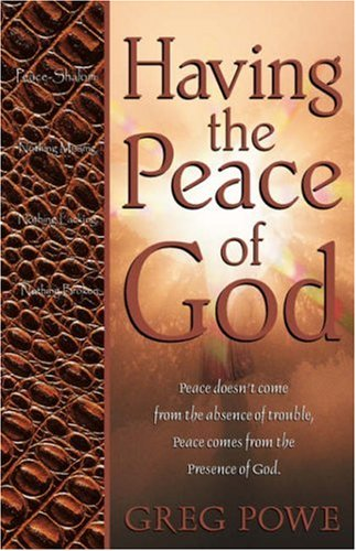 9781931232081: Having the Peace of God