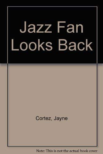9781931236102: Jazz Fan Looks Back