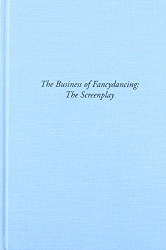 The Business Of Fancydancing: The Screenplay (Signed): ALEXIE, Sherman