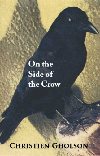 9781931236553: On the Side of the Crow