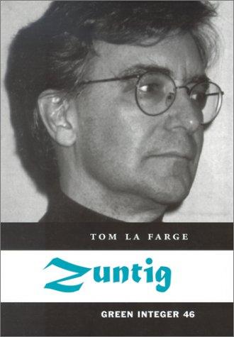 Zuntig (Green Integer): Tom LaFarge