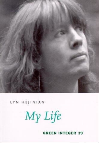 9781931243339: My Life (Green Integer Books, 39)