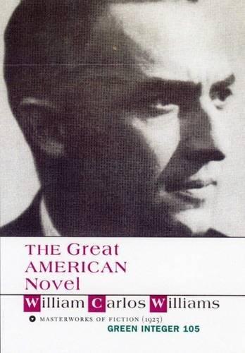 9781931243520: The Great American Novel (Green Integer)