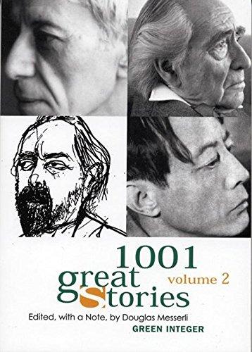 1001 Great Stories: Volume 2 (Green Integer): Messerli, Douglas