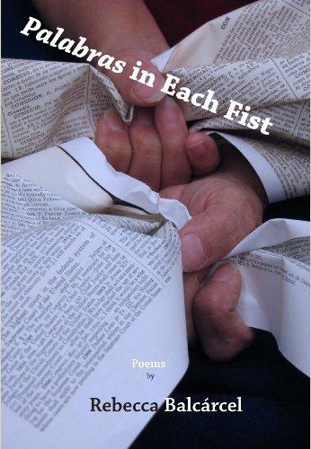 9781931247696: Palabras in Each Fist