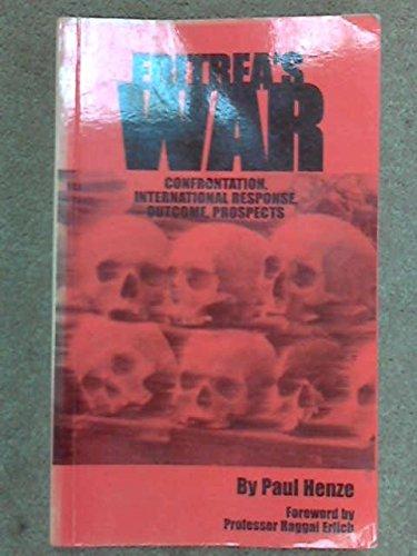 9781931253062: Eritrea's War: Confrontation, International Response, Outcome, Prospects