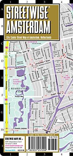 9781931257299: Streetwise Amsterdam Map - Laminated City Center Street Map of Amsterdam, Netherlands: Folding Pocket Size Travel Map (Streetwise (Streetwise Maps))