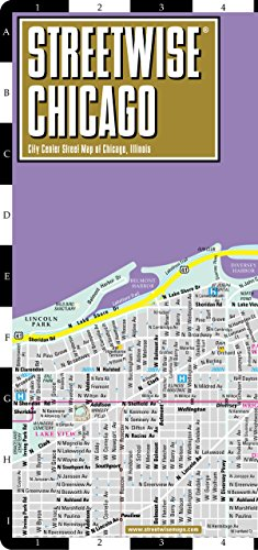 9781931257343: Streetwise Chicago Map - Laminated City Center Street Map of Chicago, Illinois - Folding pocket size travel map with CTA, Metra map (Streetwise Maps)