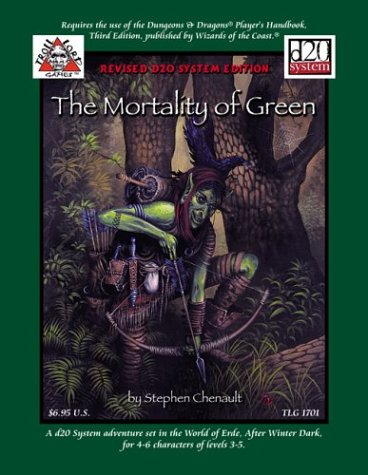 9781931275101: The Mortality of Green (Troll Lord Games D20)