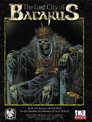 The Lost City of Barakus (Dungeons & Dragons d20 3.5 Fantasy Roleplaying): Bill Webb, Brian ...