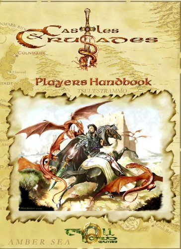 9781931275606: Castles And Crusades Players Handbook