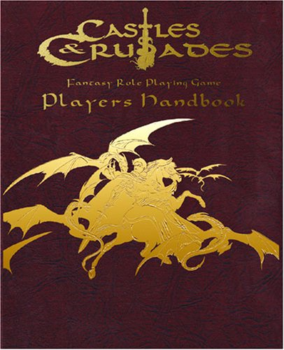 9781931275736: Castles & Crusades Players Handbook Leatherette Edition