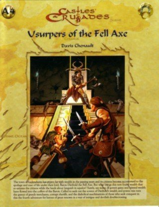Usurpers of the Fell Axe 1st Printing (Castles & Crusades - Modules & Adventures (Troll ...