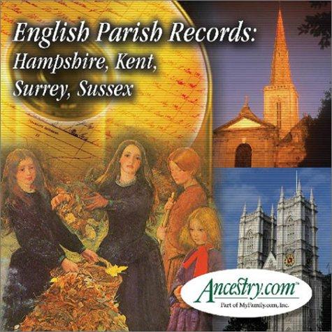 9781931279758: English Parish Records: Hampshire, Kent, Surrey, & Sussex