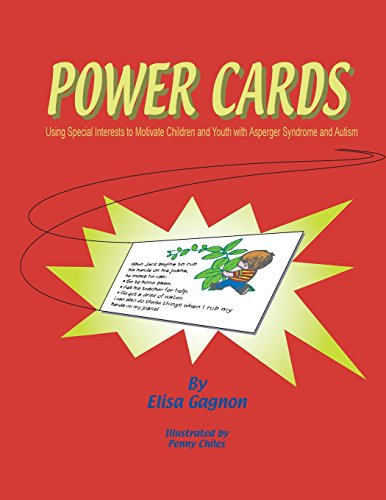 9781931282017: Power Cards: Using Special Interests to Motivate Children and Youth with Asperger Syndrome and Autism