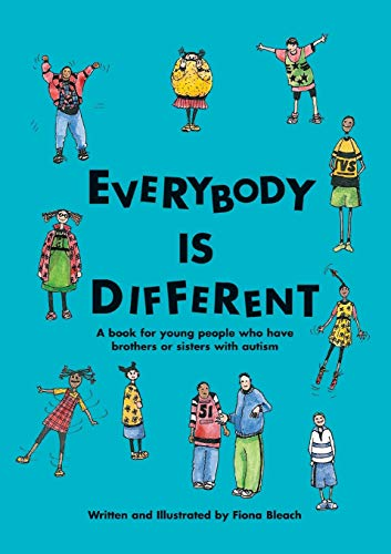 9781931282062: Everybody is Different: A Book for Young People Who Have Brothers or Sisters with Autism