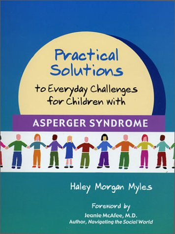 9781931282154: Practical Solutions to Everyday Challenges for Children with Asperger Syndrome