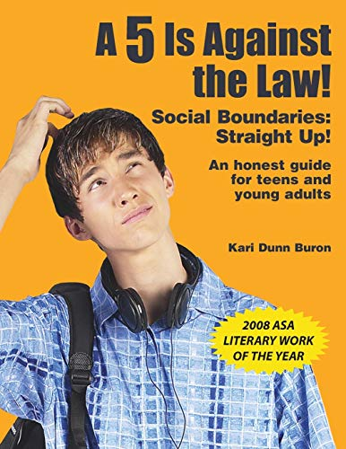 9781931282352: A 5 Is Against the Law! Social Boundaries: Straight Up! An Honest Guide for Teens and Young Adults