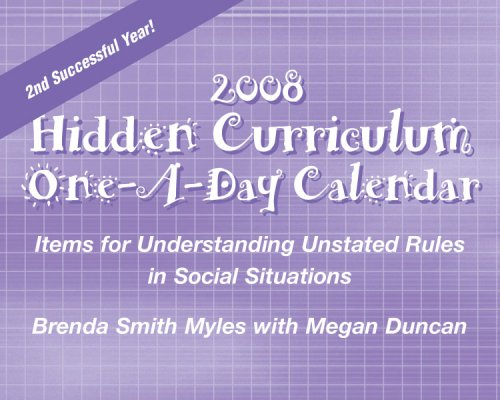 9781931282499: Hidden Curriculum One-A-Day Calendar: Items for Understanding Unstated Rules in Social Situations