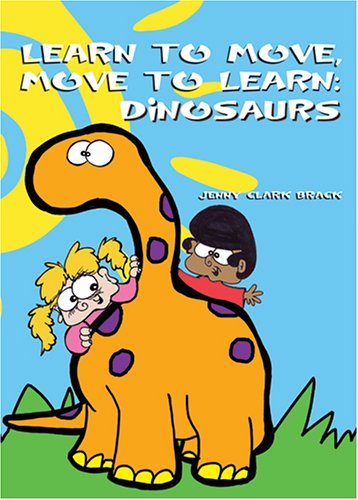 9781931282796: Learn to Move: Dinosaurs