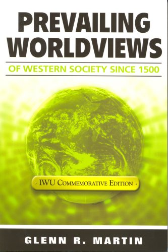9781931283182: Prevailing Worldviews of Western Society Since 1500--Commemorative Edition