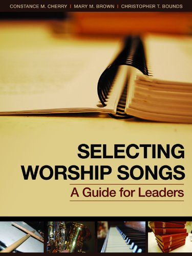 9781931283427: Selecting Worship Songs: A Guide for Leaders