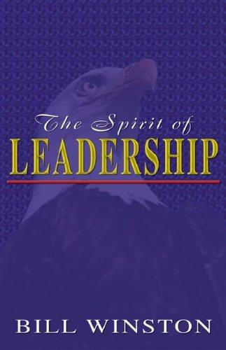 9781931289061: The Spirit of Leadership