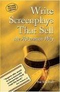 Write Screenplays That Sell: The Ackerman Way: Ackerman, Hal