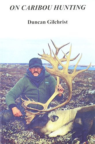 On Caribou Hunting (1931291004) by Gilchrist, Duncan