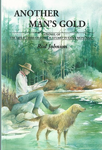 Another Man's Gold: A Novel of the: Rod Johnson